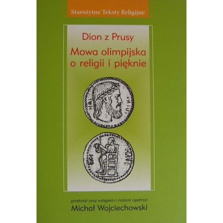 Dion z Prusy MOWA OLIMPIJSKA O RELIGII I PIĘKNIE