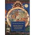 XIV Dalaj Lama Tenzin Gjatso SENS ŻYCIA Z BUDDYJSKIEJ PERSPEKTYWY