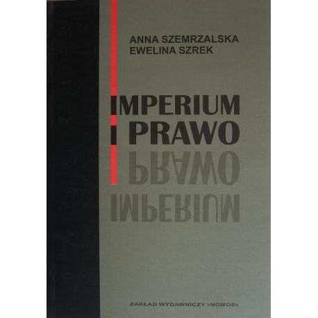 IMPERIUM I PRAWO Anna Szemrzalska, Ewelina Szrek