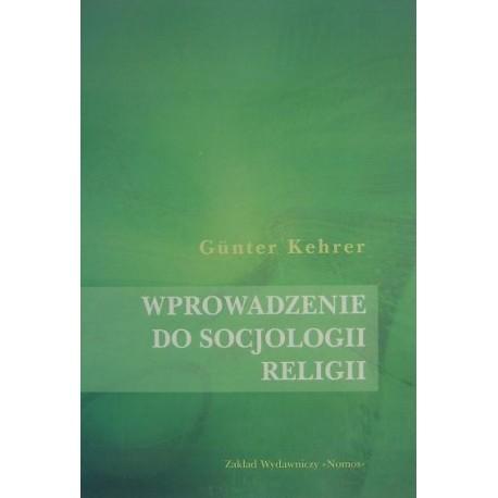 Gunter Kehrer WPROWADZENIE DO SOCJOLOGII RELIGII