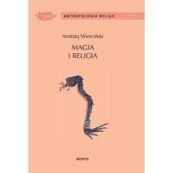 Andrzej Wierciński MAGIA I RELIGIA. SZKICE Z ANTROPOLOGII RELIGII