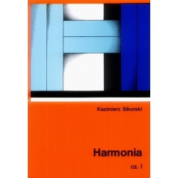 HARMONIA. CZĘŚĆ 1 Kazimierz Sikorski