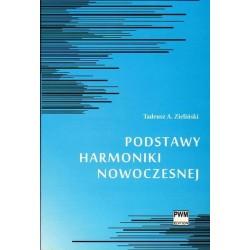 PODSTAWY HARMONIKI NOWOCZESNEJ Tadeusz A. Zieliński