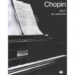 Fryderyk Chopin ALBUM PER PIANOFORTE