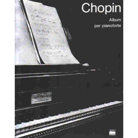 ALBUM PER PIANOFORTE Fryderyk Chopin