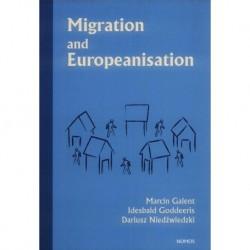 Marcin Galent, Idesbald Goddeeris, Dariusz Niedźwiedzki MIGRATION AND EUROPEANISATION