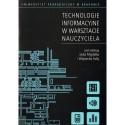 TECHNOLOGIE INFORMACYJNE W WARSZTACIE NAUCZYCIELA