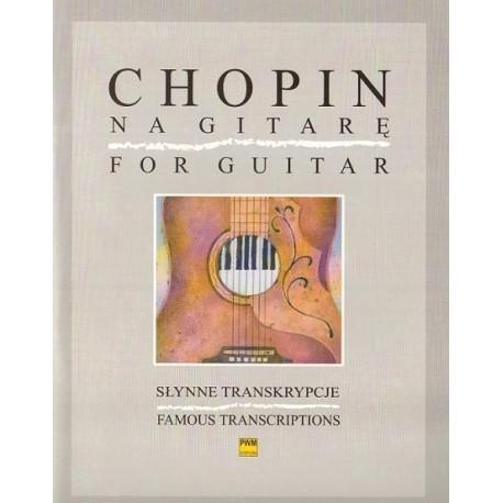 Fryderyk Chopin CHOPIN NA GITARĘ