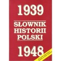 SŁOWNIK HISTORII POLSKI 1939-1948