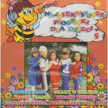 NAJPIĘKNIEJSZE PIOSENKI DLA DZIECI CZ. 5 [1 CD]