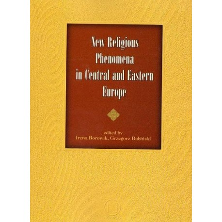 NEW RELIGIOUS PHENOMENA IN CENTRAL AND EASTERN EUROPE