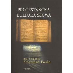 Zbigniew Pasek (red.) PROTESTANCKA KULTURA SŁOWA