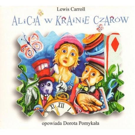 Lewis Carroll ALICJA W KRAINIE CZARÓW [słuchowisko]