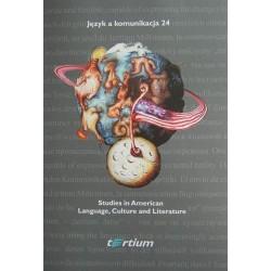 STUDIES IN AMERICAN LANGUAGE, CULTURE AND LITERATURE
