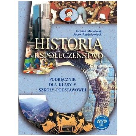 HISTORIA I SPOŁECZEŃSTWO. PODRÓŻE W CZASIE. PODRĘCZNIK DLA KL. 5 SZKOŁY PODSTAWOWEJ