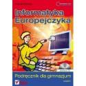 INFORMATYKA EUROPEJCZYKA. PODRĘCZNIK DLA GIMNAZJUM. CZĘŚĆ 1 + PŁYTA CD
