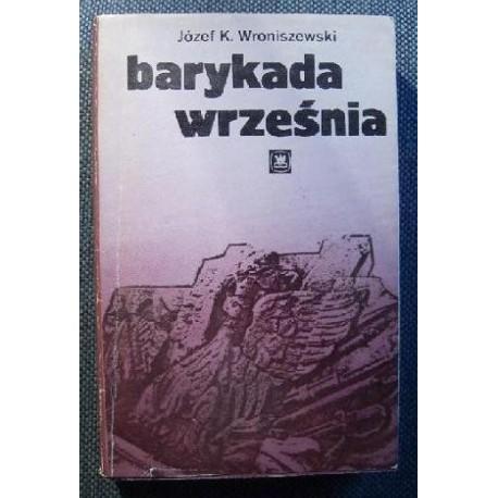Józef K. Wroniszewski BARYKADA WRZEŚNIA [antykwariat]