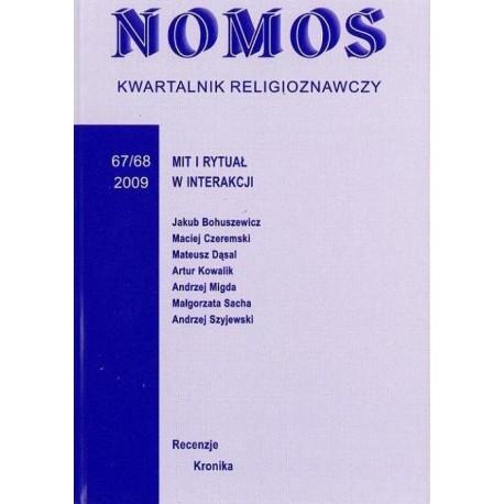 NOMOS. KWARTALNIK RELIGIOZNAWCZY. NR 67-68 (2009): MIT I RYTUAŁ W INTERAKCJI