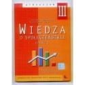 Irena Kuczałek, Daniela Ura WIEDZA O SPOŁECZEŃSTWIE. PODRĘCZNIK Z ĆWICZENIAMI DLA KL. 3 GIMNAZJUM. CZĘŚĆ 1 [antykwariat]