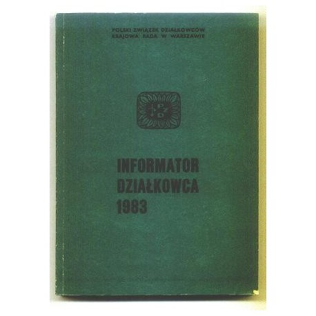 INFORMATOR DZIAŁKOWCA 1983 [antykwariat]