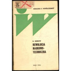 Nikołaj Wasiliewicz Markow REWOLUCJA NAUKOWO-TECHNICZNA. ANALIZA, PERSPEKTYWY, SKUTKI [antykwariat]