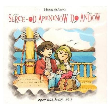 Edmund de Amicis SERCE - OD APENINÓW DO ANDÓW [słuchowisko]