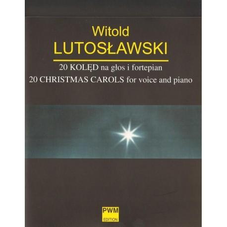 20 KOLĘD NA GŁOS I FORTEPIAN Witold Lutosławski