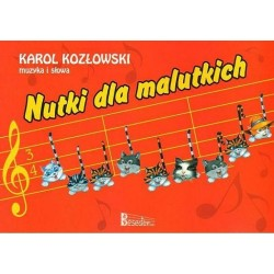 Karol Kozłowski NUTKI DLA MALUTKICH